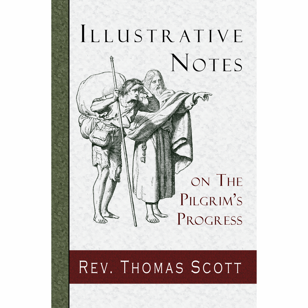 Illustrative Notes on The Pilgrim's Progress by Thomas Scott