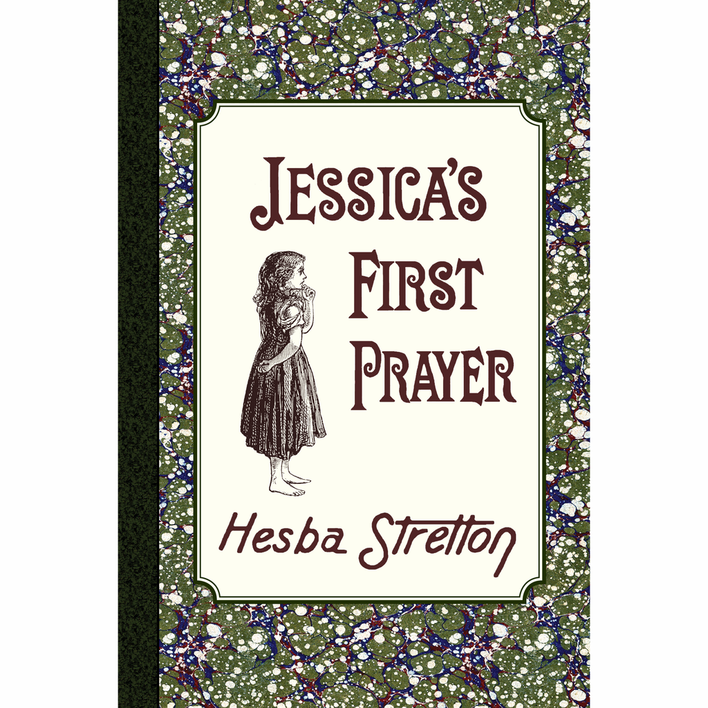 Jessica's First Prayer by Hesba Stretton