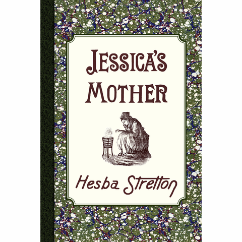 Jessica's Mother by Hesba Stretton