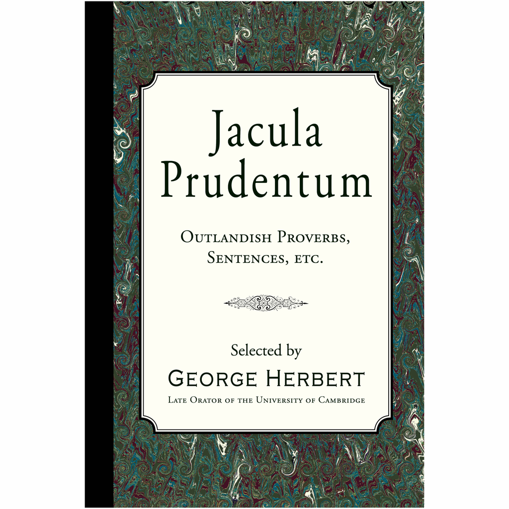 Jacula Prudentum by George Herbert
