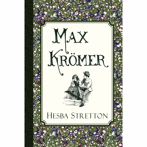 Max Krömer: A Story of the Siege at Strasbourg by Hesba Stretton