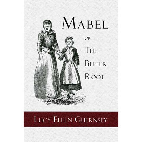 Mabel or the Bitter Root (Free PDF Download)