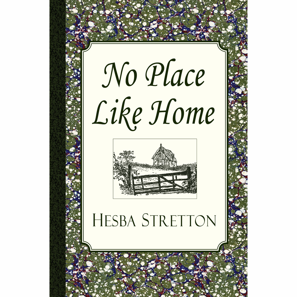 No Place Like Home by Hesba Stretton