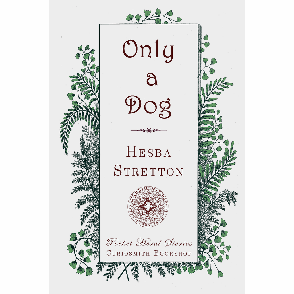 Only a Dog by Hesba Stretton