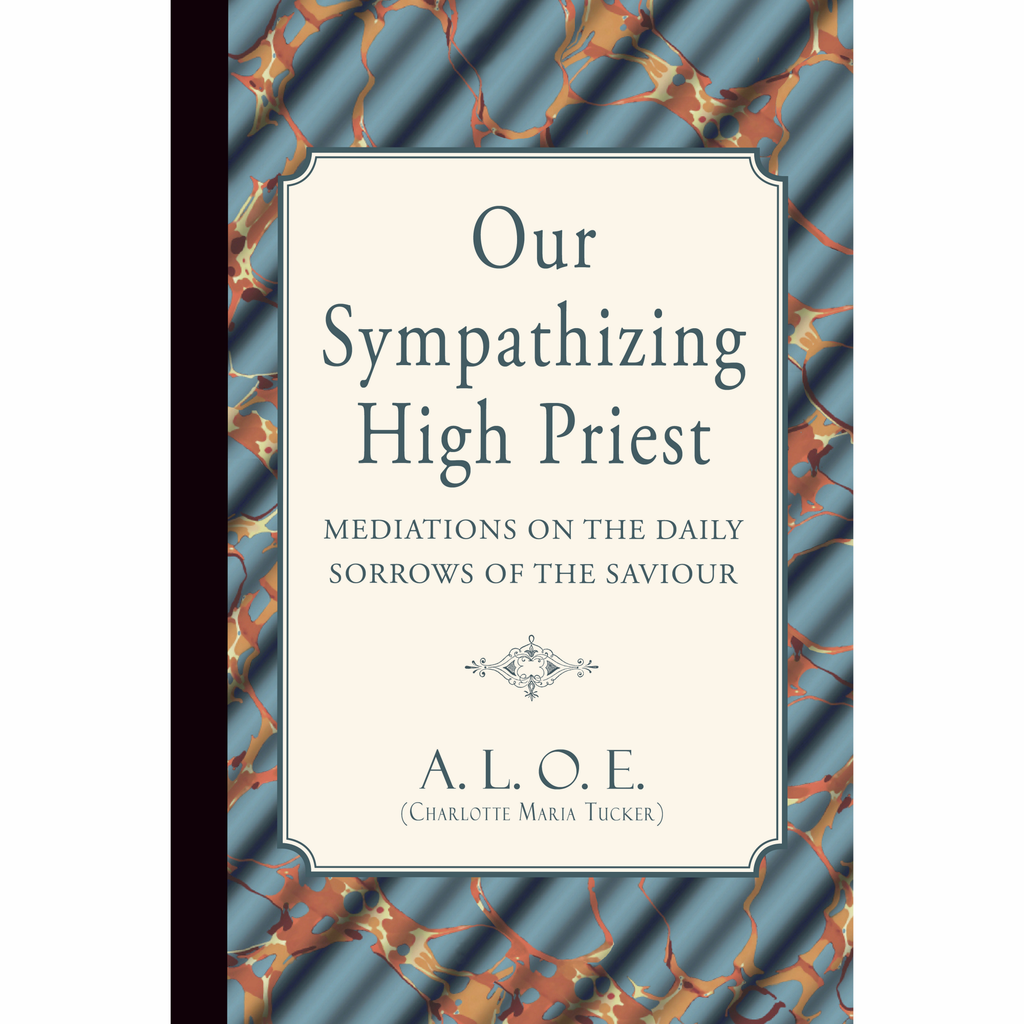 Our Sympathizing High Priest (Free PDF Download)