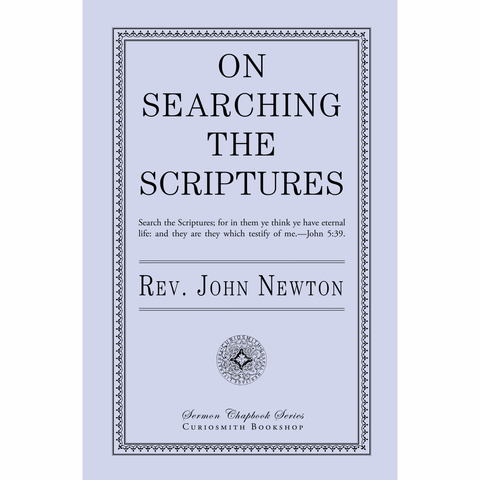 On Searching the Scriptures by John Newton