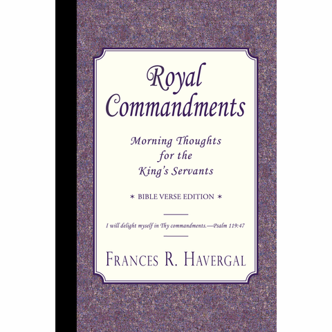 Royal Commandments by Frances Ridley Havergal