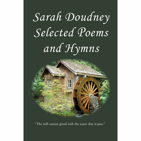 Sarah Doudney: Selected Poems and Hymns
