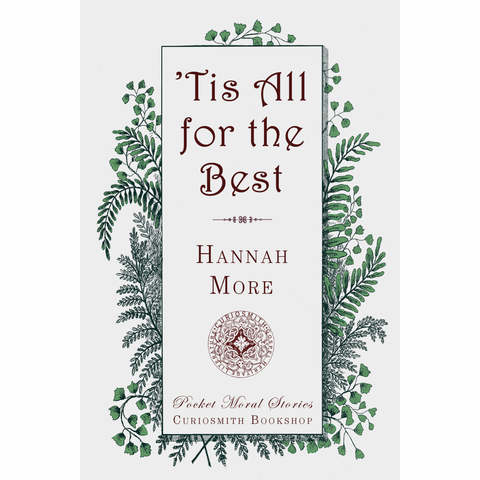 'Tis All for the Best by Hannah More
