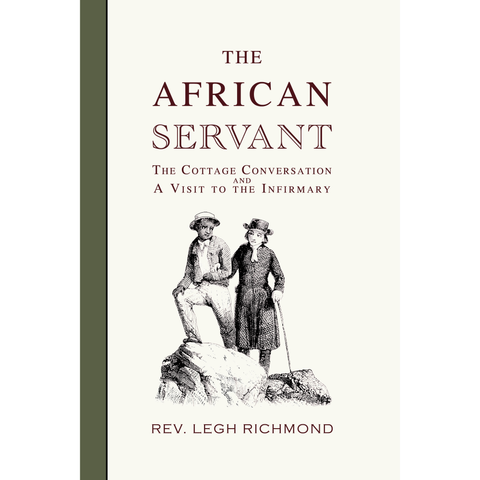 The African Servant, The Cottage Conversation and A Visit to the Infirmary (Free PDF Download)