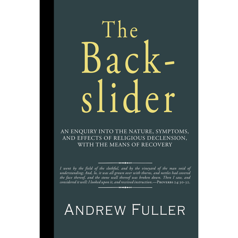The Backslider by Andrew Fuller