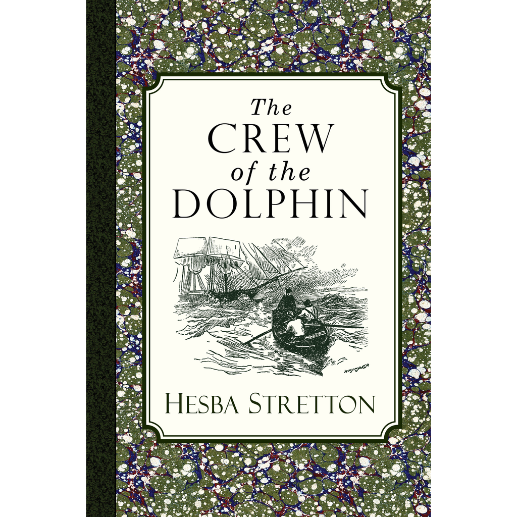 The Crew of the Dolphin by Hesba Stretton