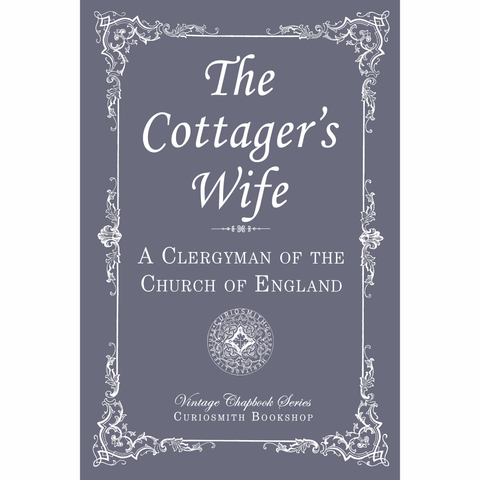 The Cottager's Wife by a Clergyman of the Church of England