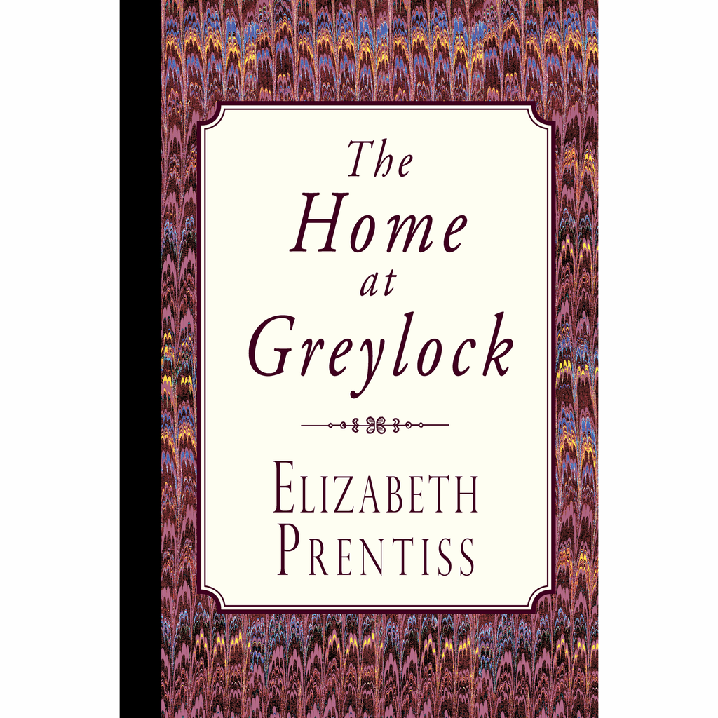 The Home at Greylock by Elizabeth Prentiss