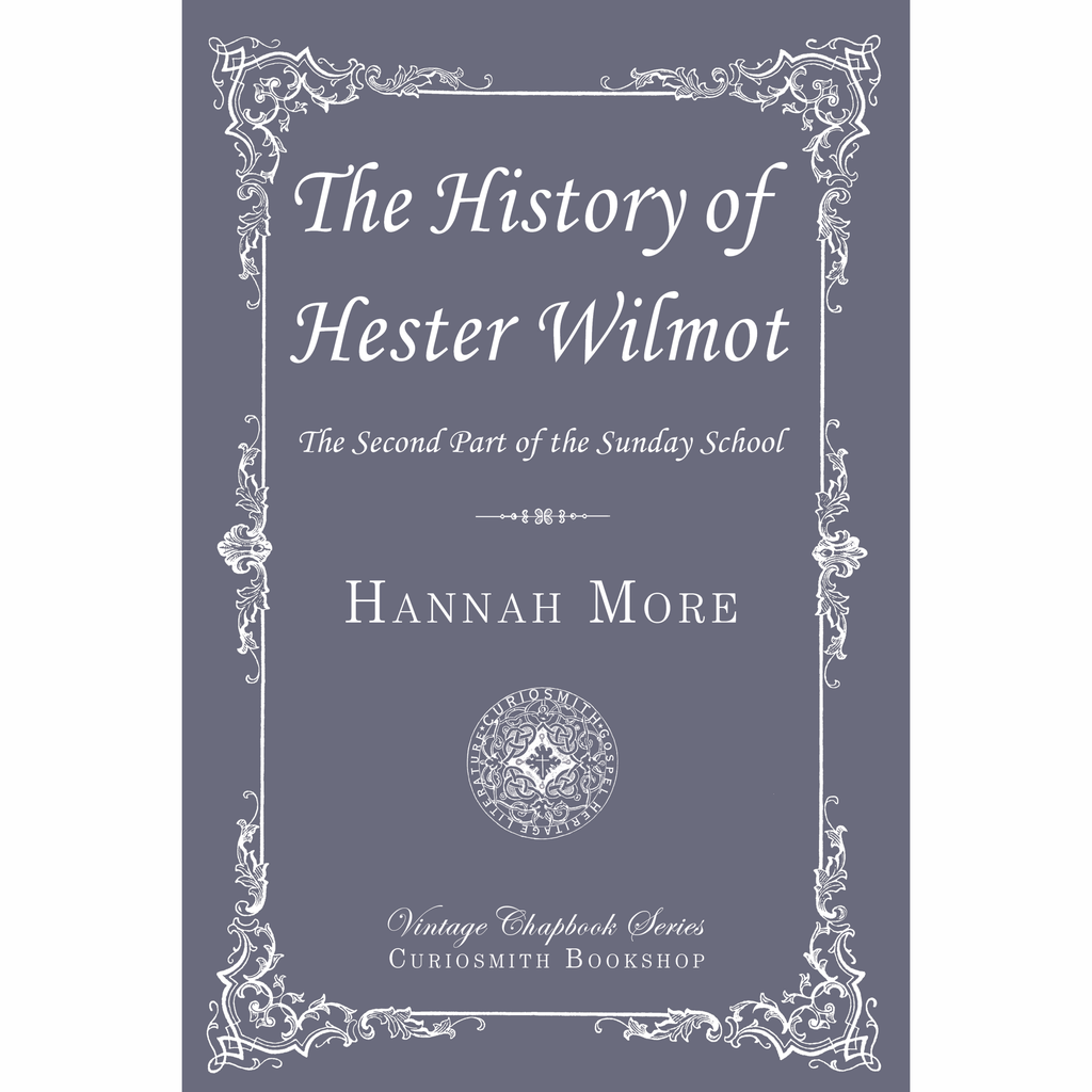 The History of Hester Wilmot by Hannah More