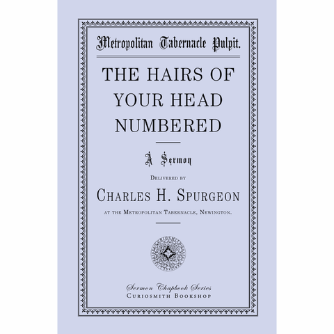 The Hairs of Your Head Numbered by Charles Spurgeon