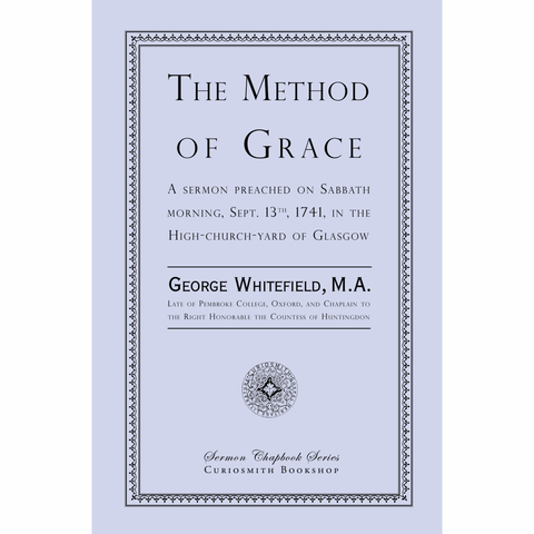 The Method of Grace by George Whitefield