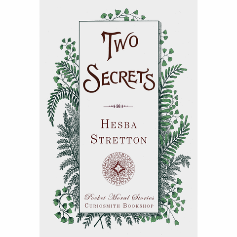 Two Secrets by Hesba Stretton