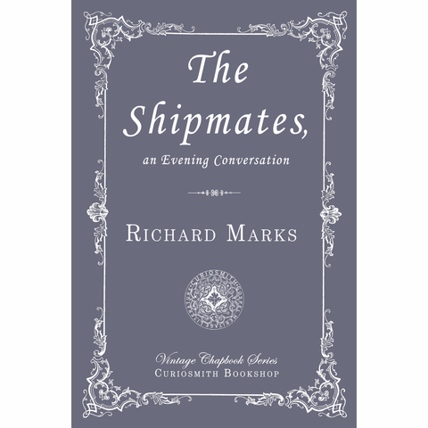 The Shipmates by Richard Marks