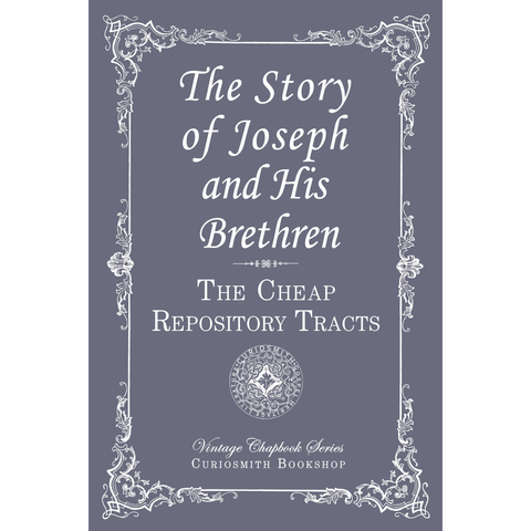 The Story of Joseph and His Brethren by The Cheap Repository Tracts