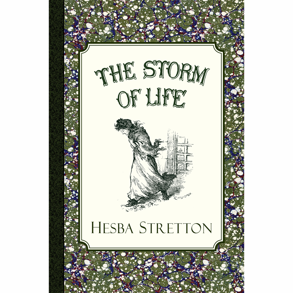 The Storm of Life by Hesba Stretton