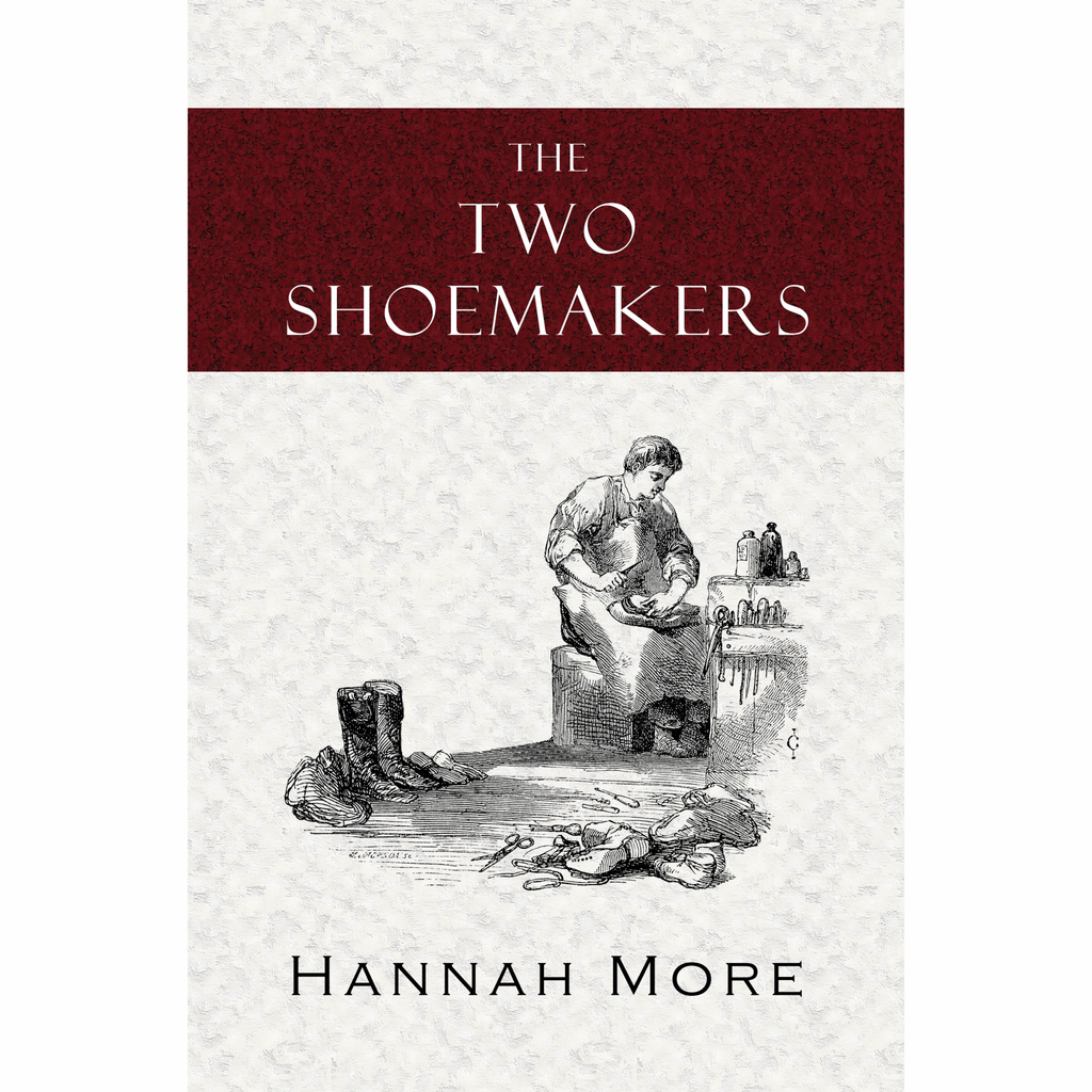 The Two Shoemakers by Hannah More