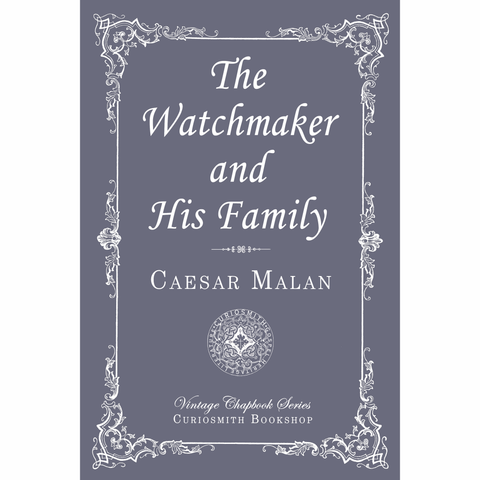 The Watchmaker and His Family by Caesar Malan
