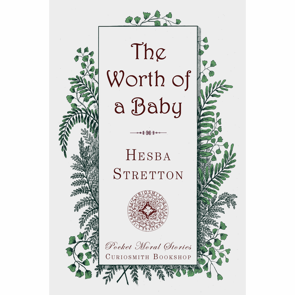 The Worth of a Baby by Hesba Stretton
