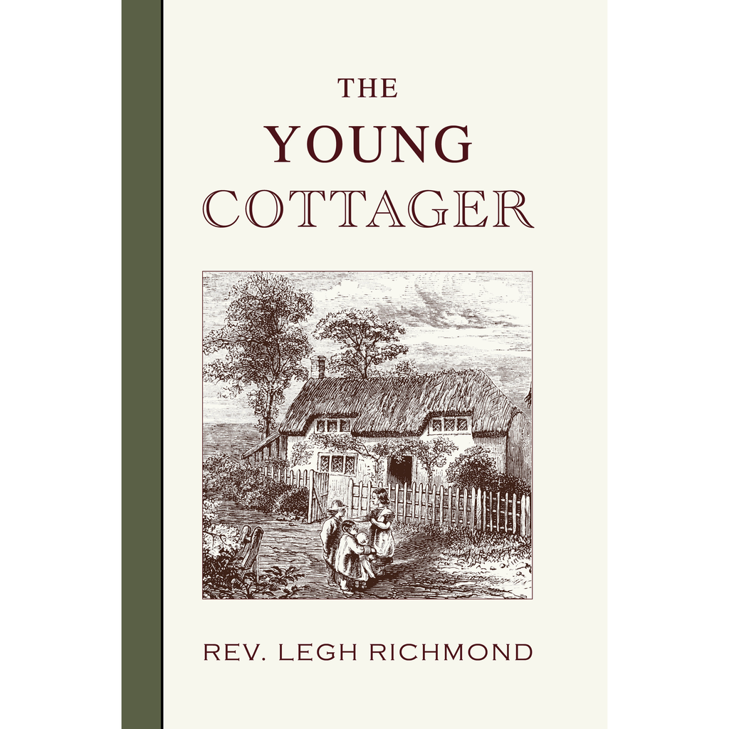 The Young Cottager by Legh Richmond