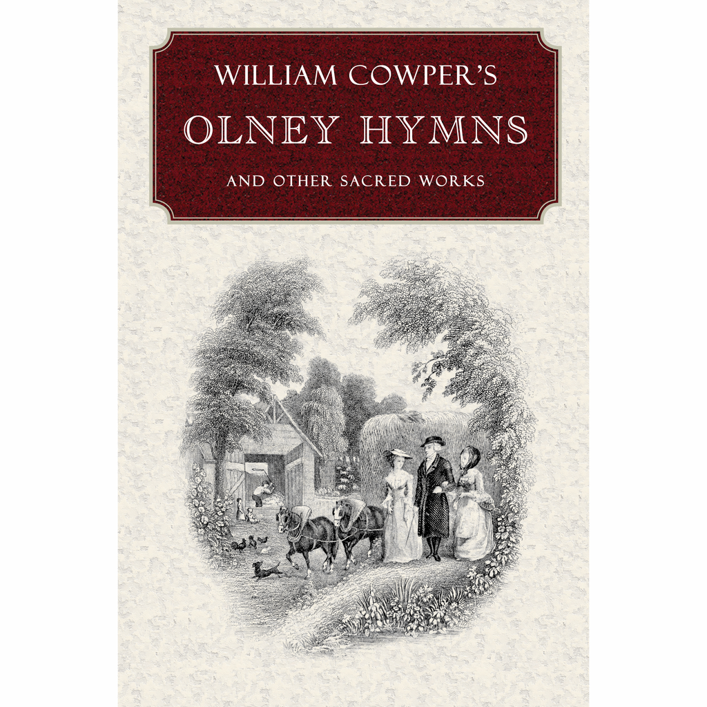 William Cowper's Olney Hymns (Hardcover)