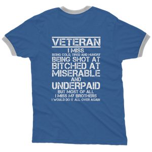Veteran - I Would Do It All Over Again (Back Print) Adult Ringer T-Shirt