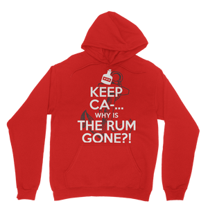 Keep Ca-... Why Is The Rum Gone?! Classic Adult Hoodie