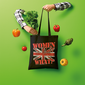 Women Can't What? Shopper Tote Bag