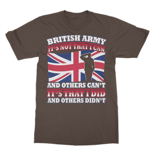 British Army - It's That I Did Classic Adult T-Shirt