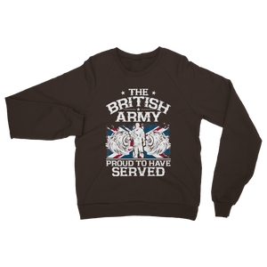British Army - Proud To Have Served Classic Adult Sweatshirt