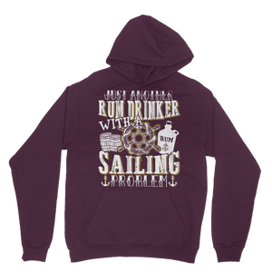 Just Another Rum Drinker With A Sailing Problem Classic Adult Hoodie