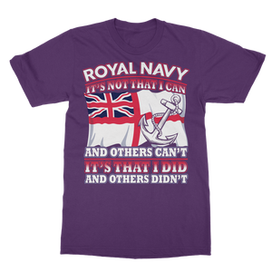 Royal Navy - It's That I Did Classic Adult T-Shirt