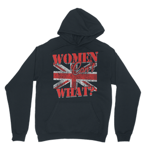 Women Can't What? Classic Adult Hoodie