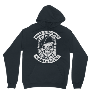 Once A Soldier Always A Soldier Classic Adult Hoodie