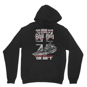 And God Said Let There Be Royal Navy Classic Adult Hoodie