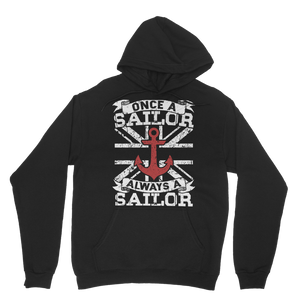 Once A Sailor Always A Sailor Classic Adult Hoodie