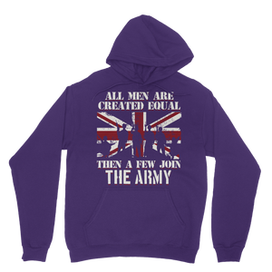 All Men Are Created Equal Then A Few Join The Army Classic Adult Hoodie