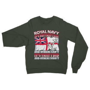Royal Navy - It's That I Did Classic Adult Sweatshirt