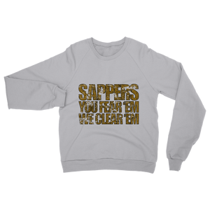 Sappers - You Fear 'Em We Clear 'Em Classic Adult Sweatshirt