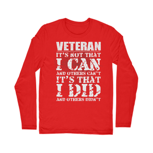 Veteran - It's That I Did Classic Long Sleeve T-Shirt