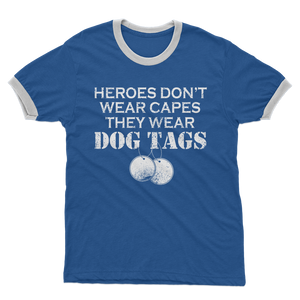 Heroes Don't Wear Capes They Wear Dog Tags Adult Ringer T-Shirt