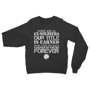 There Are No Ex-Soldiers Classic Adult Sweatshirt