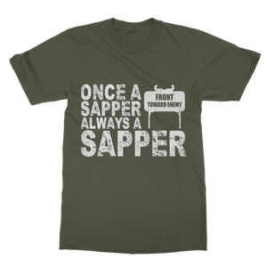 Once A Sapper Always A Sapper Classic Adult T-Shirt