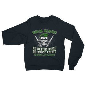 Royal Marine - No Better Friend, No Worse Enemy Classic Adult Sweatshirt