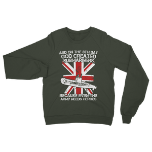 Submariners Are Heroes Classic Adult Sweatshirt